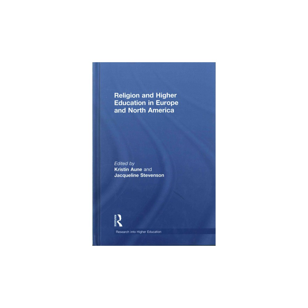Religion and Higher Education in Europe and North America (Hardcover)