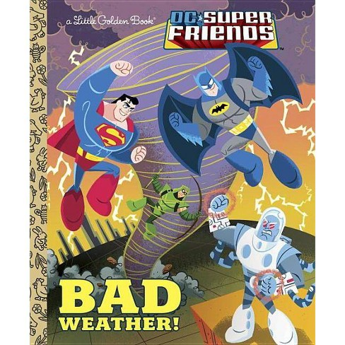 Bad Weather! - (DC Super Friends (Hardcover)) by  Frank Berrios (Hardcover) - image 1 of 1