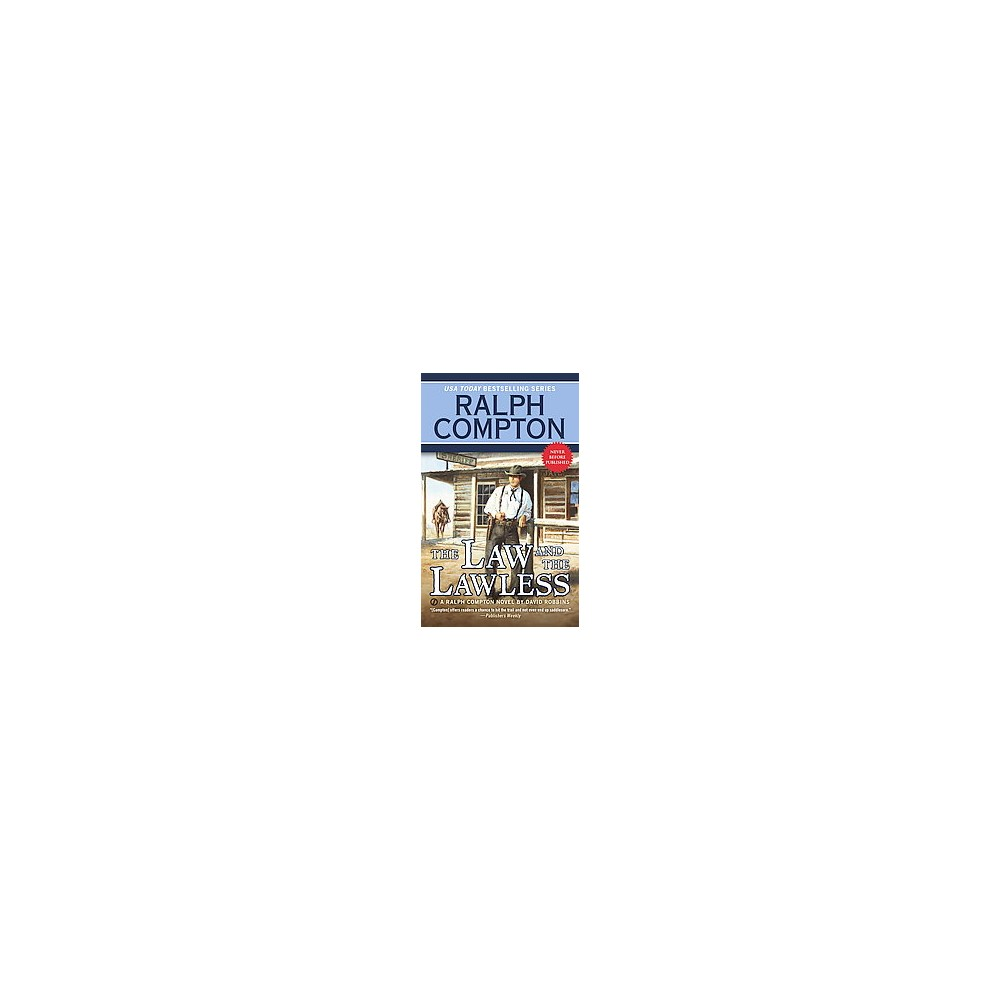 Law and the Lawless (Paperback) (David Robbins)