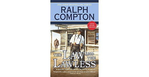 Law and the Lawless (Paperback) (David Robbins) - image 1 of 1