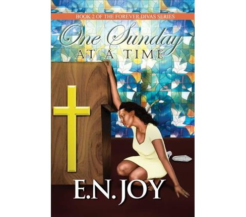 One Sunday at a Time (Paperback) (E. N. Joy) - image 1 of 1