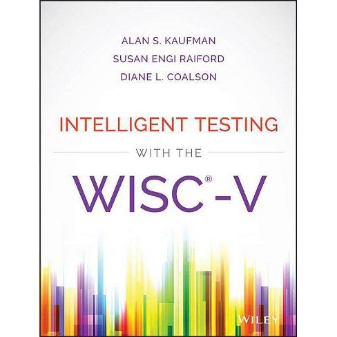 Intelligent Testing with the Wisc-V - by  Alan S Kaufman & Susan Engi Raiford & Diane L Coalson - image 1 of 1