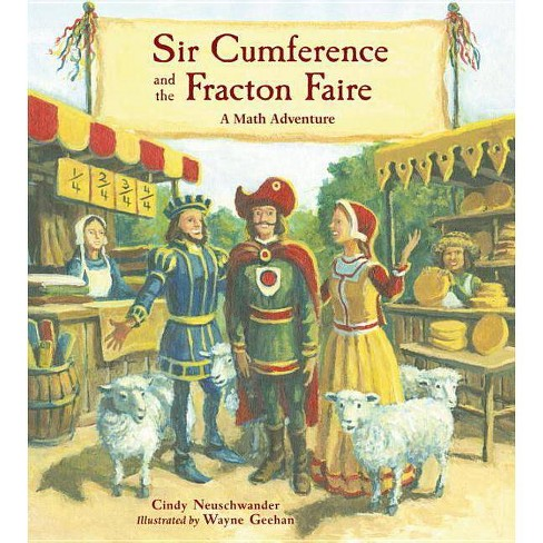 Sir Cumference and the Fracton Faire - by  Cindy Neuschwander (Paperback) - image 1 of 1