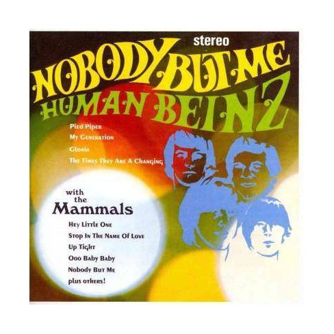 Nobody But Me: The Human Beinz & the MammalsNobody But Me: The Human Beinz & the Mammals (CD) - image 1 of 1