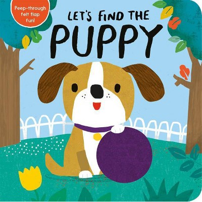 Let's Find the Puppy - (Board Book)