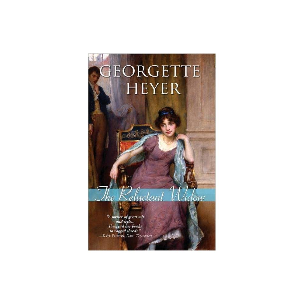 The Reluctant Widow By Georgette Heyer Paperback