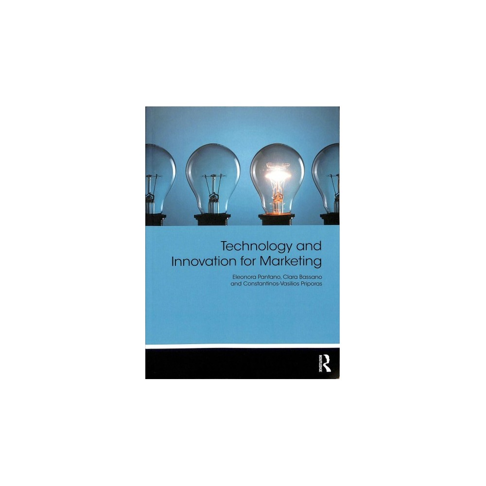 Technology and Innovation for Marketing - (Paperback)