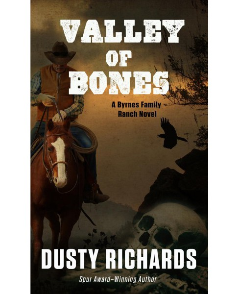 Valley of Bones -  Large Print by Dusty Richards (Hardcover) - image 1 of 1