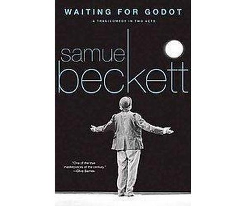 Waiting for Godot : A Tragicomedy in Two Acts (Paperback) (Samuel Beckett) - image 1 of 1