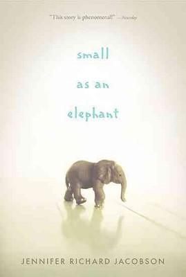 Small as an Elephant (Reprint)(Paperback)(Jennifer Richard Jacobson)