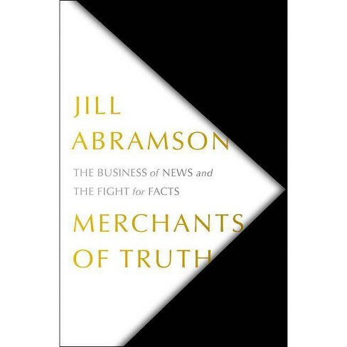 Merchants of Truth - by  Jill Abramson (Paperback) - image 1 of 1