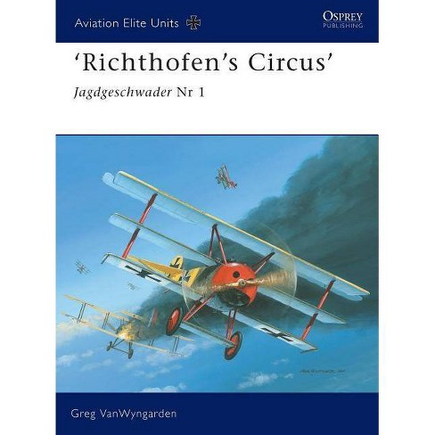 Richthofen's Circus - (Aviation Elite Units) by  Greg Vanwyngarden (Paperback) - image 1 of 1