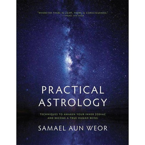 Practical Astrology: Self-Transformation Through Self-Knowledge - 2 Edition by  Samael Aun Weor - image 1 of 1