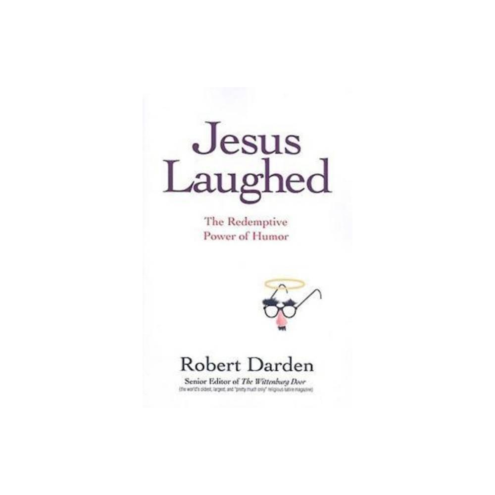 Jesus Laughed By Robert Darden Paperback