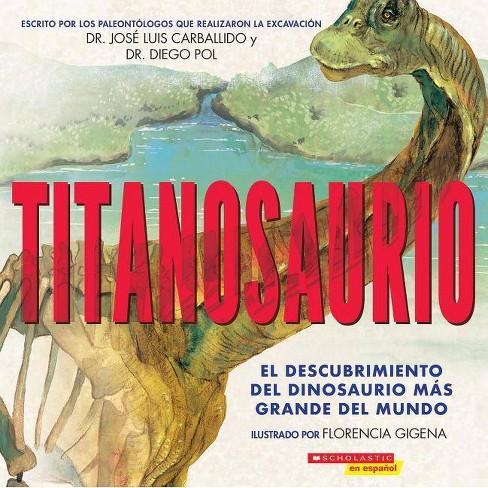 Titanosaur - by  Diego Pol & Jose Luis Carballido (Paperback) - image 1 of 1
