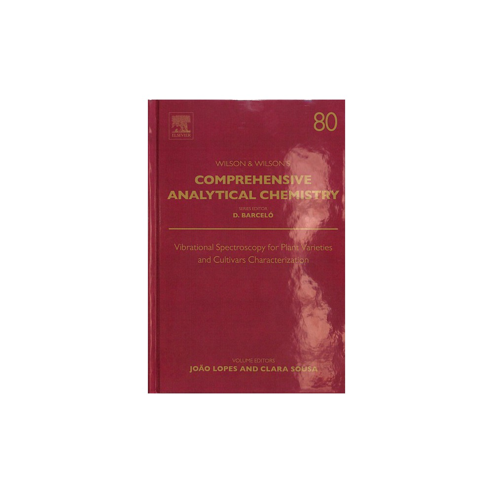 Vibrational Spectroscopy for Plant Varieties and Cultivars Characterization - (Hardcover)
