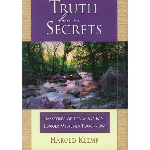Truth Has No Secrets - by  Harold Klemp (Hardcover) - image 1 of 1