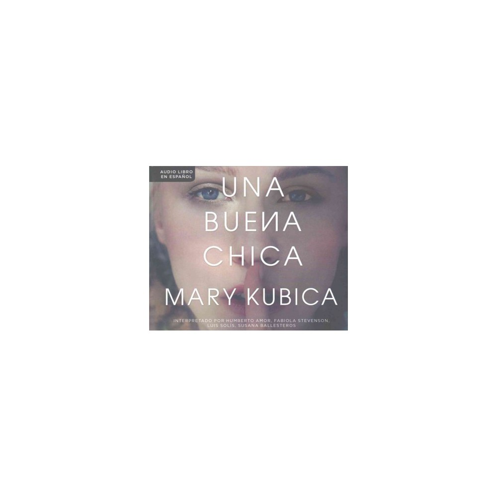 Una buena chica /The Good Girl (Unabridged) (CD/Spoken Word) (Mary Kubica)