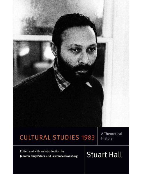 Cultural Studies 1983 : A Theoretical History (Paperback) (Stuart Hall) - image 1 of 1