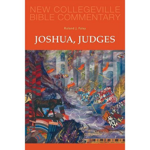 Joshua, Judges - (New Collegeville Bible Commentary) by  Roland J Faley (Paperback) - image 1 of 1