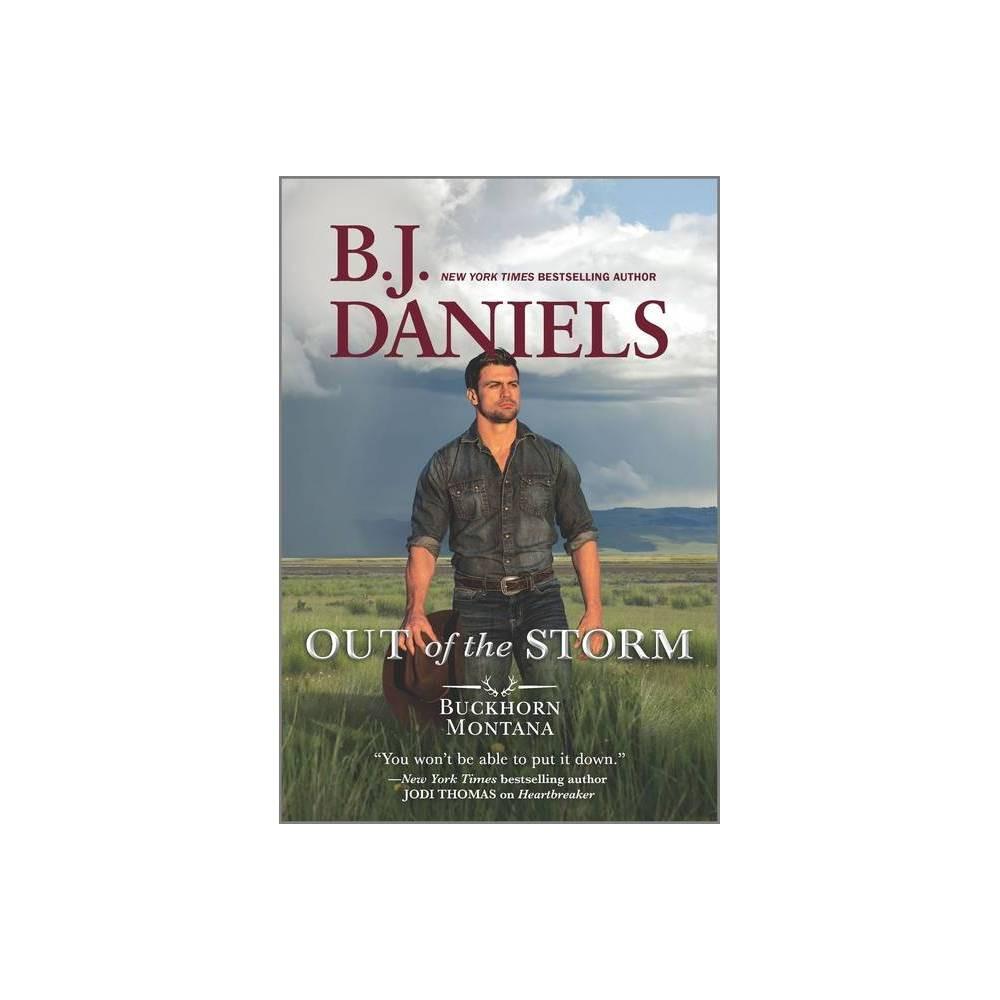 Out Of The Storm Buckhorn Montana Novel 1 By B J Daniels Paperback