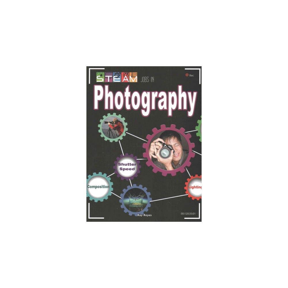Steam Jobs in Photography (Paperback) (Ray Rayes)