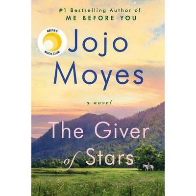 The Giver of Stars - by Jojo Moyes (Hardcover)