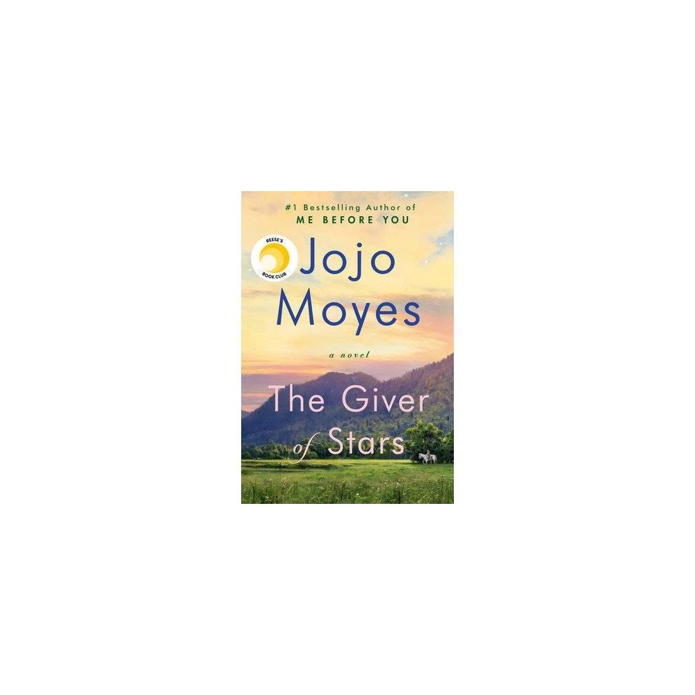 The Giver Of Stars By Jojo Moyes Hardcover