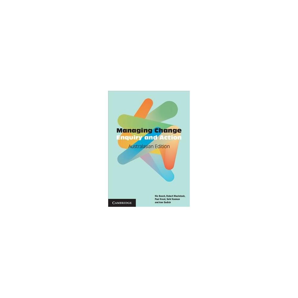 Managing Change : Australasian Edition - Reprint (Paperback)