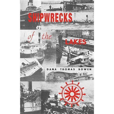 Shipwrecks of the Lakes - by  Dana Thomas Bowen (Paperback) - image 1 of 1