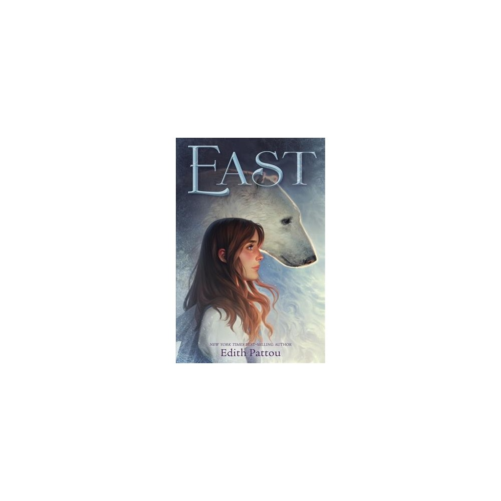 East - Reprint by Edith Pattou (Paperback)