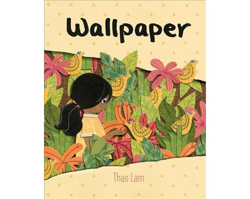 Wallpaper -  by Thao Lam (Hardcover) - image 1 of 1