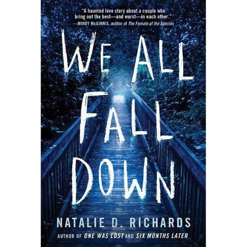 We All Fall Down - by  Natalie D Richards (Paperback) - image 1 of 1
