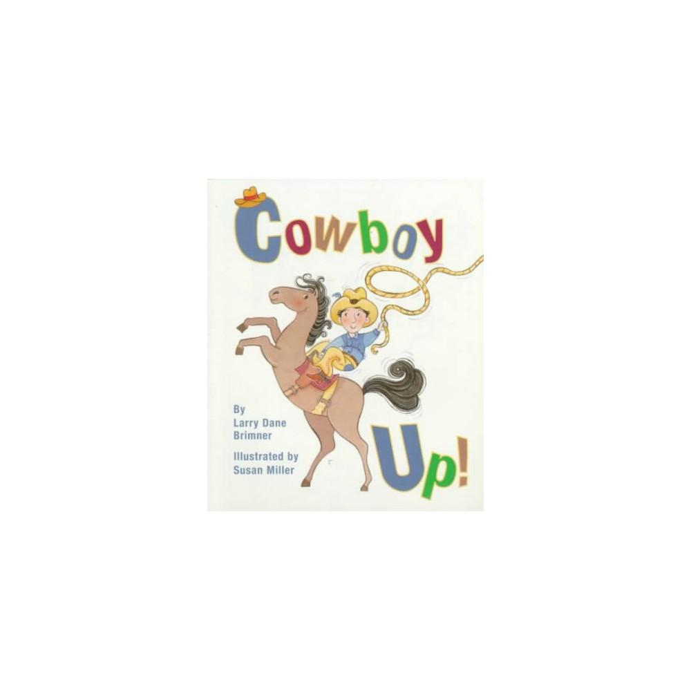 Cowboy Up! ( Rookie Readers) (Paperback)