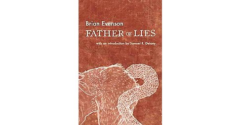 Father of Lies (Reprint) (Paperback) (Brian Evenson) - image 1 of 1