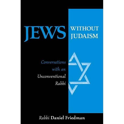 Jews Without Judaism - by  Daniel Friedman (Paperback) - image 1 of 1