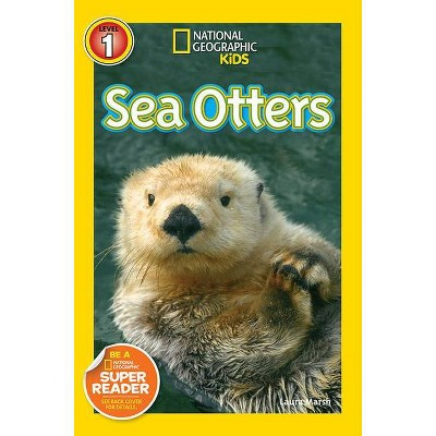 Sea Otters ( National Geographic Kids, Level 1) (Paperback) by Laura Marsh