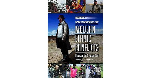 Encyclopedia of Modern Ethnic Conflicts (Revised / Expanded) (Hardcover) - image 1 of 1