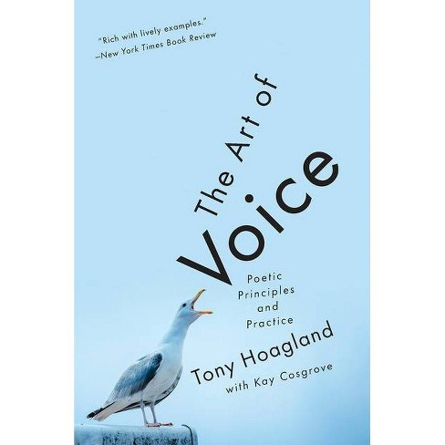 The Art of Voice - by  Tony Hoagland (Paperback) - image 1 of 1