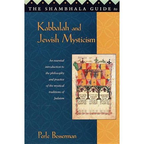 The Shambhala Guide to Kabbalah and Jewish Mysticism - by  Perle Besserman (Paperback) - image 1 of 1