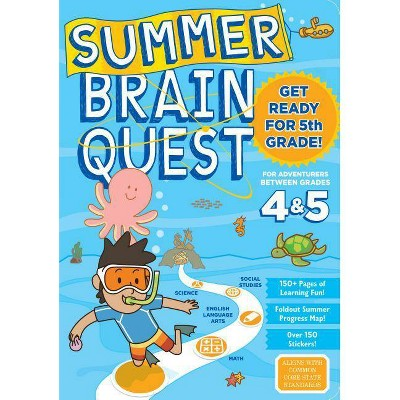 Summer Brain Quest : Between Grades 4 & 5 (Paperback) - by Bridget Heos