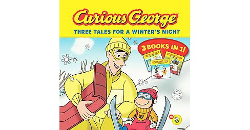 Curious George Three Tales for a Winter's Night (Paperback) - image 1 of 1