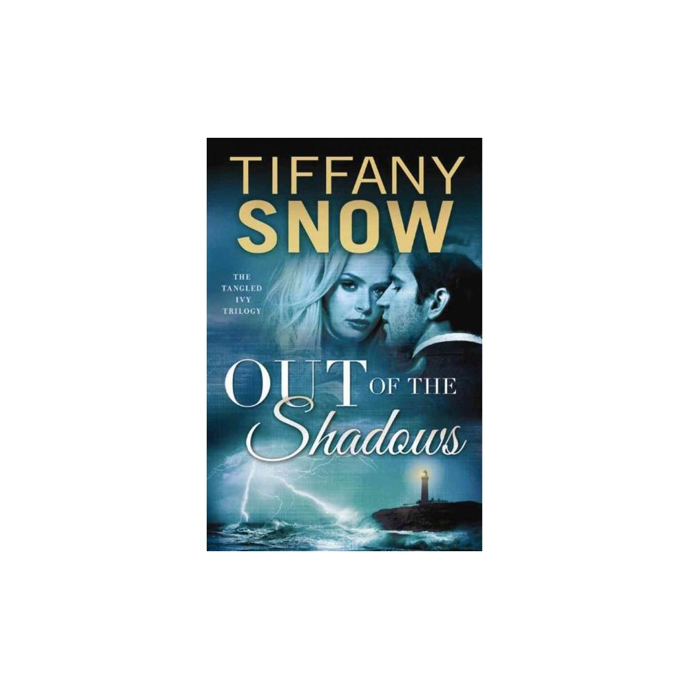 Out of the Shadows (Paperback) (Tiffany Snow)