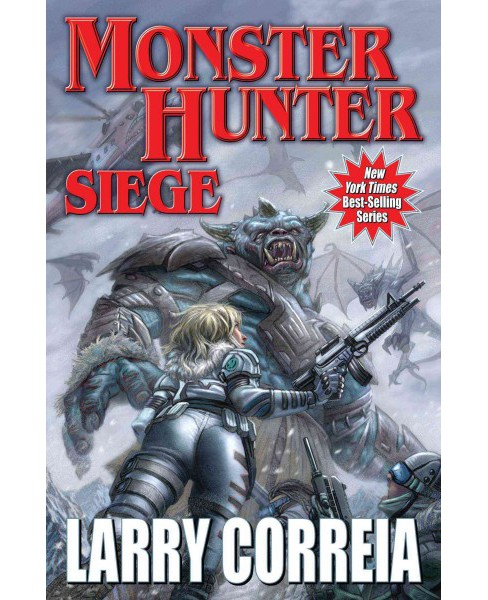 Monster Hunter Siege (Hardcover) (Larry Correia) - image 1 of 1