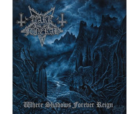Dark Funeral - Where Shadows Forever Reign (CD) - image 1 of 1