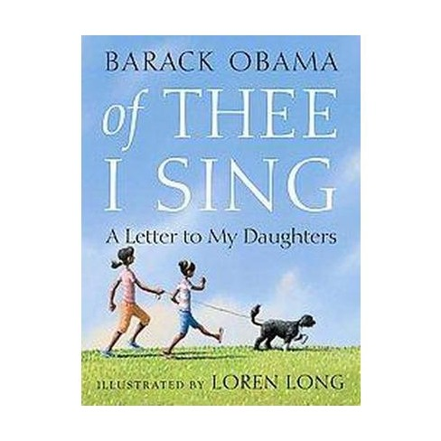 Of Thee I Sing: A Letter To My Daughters  Random House (Hardcover