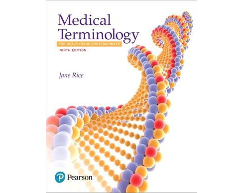 Medical Terminology for Health Care Professionals (Paperback) (R.N. Jane Rice) - image 1 of 1