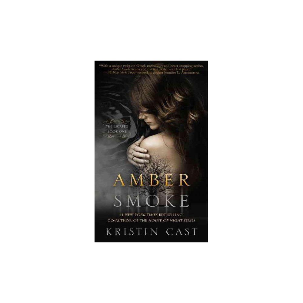 Amber Smoke ( The Escaped) (Paperback)