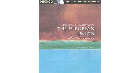 European Union : A Very Short Introduction (Unabridged, Revised) (MP3-CD) (John Pinder & Simon - image 1 of 1