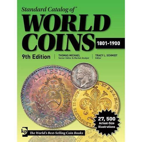 Standard Catalog of World Coins 1801-1900 - (Paperback)